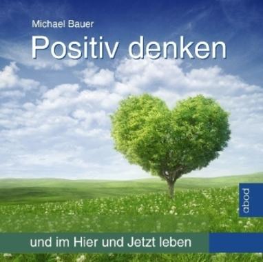 Positiv denken, Audio-CD