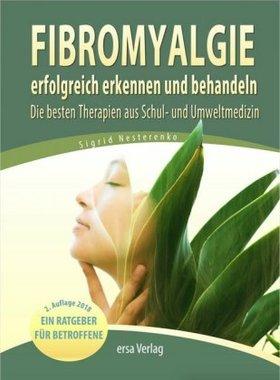 Fibromyalgie erfolgreich erkennen und behandeln