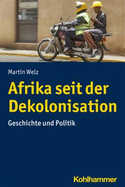 Afrika seit der Dekolonisation