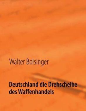 Deutschland die Drehscheibe des Waffenhandels