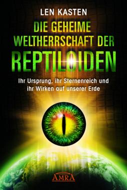 Die geheime Weltherrschaft der Reptiloiden