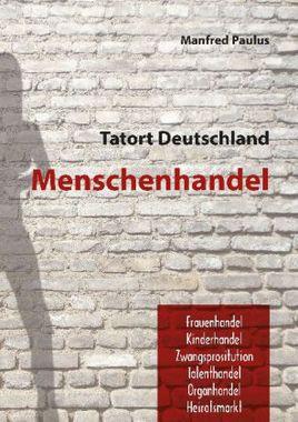 Tatort Deutschland - Menschenhandel