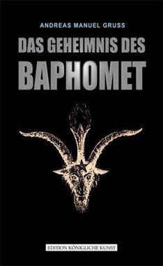 Das Geheimnis des Baphomet
