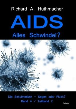 AIDS - Alles Schwindel?