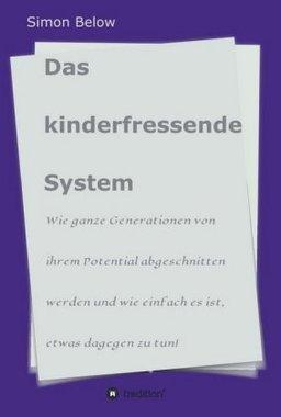 Das kinderfressende System