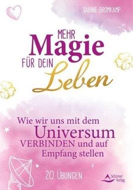 Mehr Magie für dein Leben