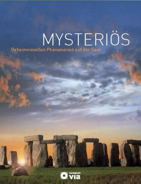 Mysteriös - Geheimnisvollen Phänomenen auf der Spur