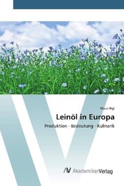 Leinöl in Europa
