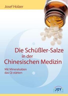 Die Schüßler-Salze in der Chinesischen Medizin