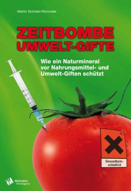 Zeitbombe Umwelt-Gifte