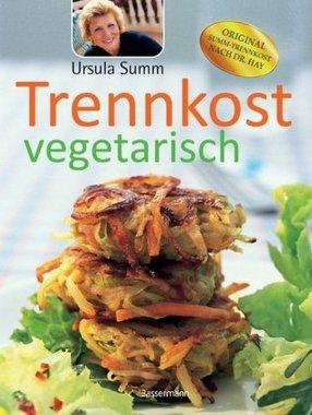 Basische Ernährung und vegetarische Trennkost