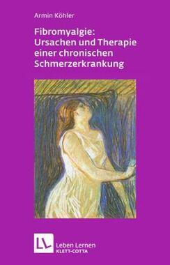 Fibromyalgie: Ursachen und Therapie einer chronischen Schmerzerkrankung