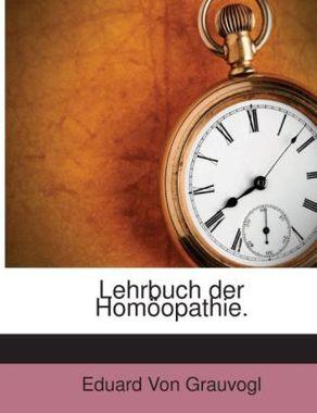 Lehrbuch der Homöopathie.