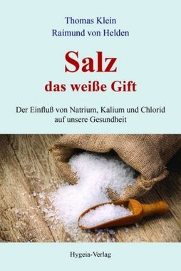 Salz - das weiße Gift
