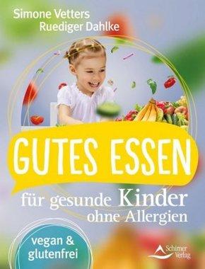 Gutes Essen für gesunde Kinder ohne Allergien