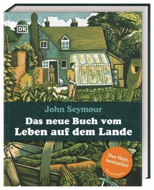 Das neue Buch vom Leben auf dem Lande - Seymour, John