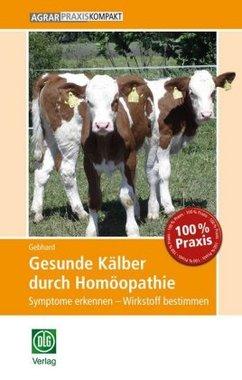 Gesunde Kälber durch Homöopathie