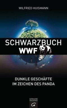 Schwarzbuch über die Nichtregierungsorganisation (NGO) WWF