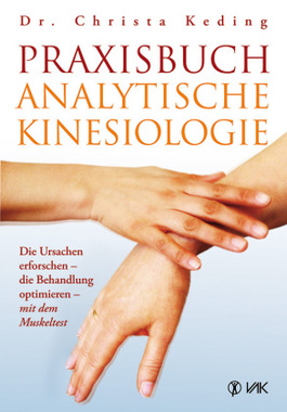 Praxisbuch analytische Kinesiologie