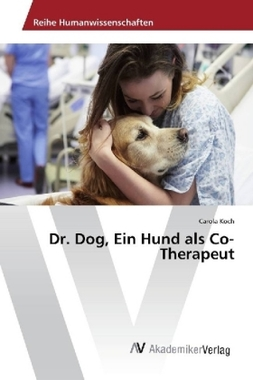 Dr. Dog, Ein Hund als Co-Therapeut