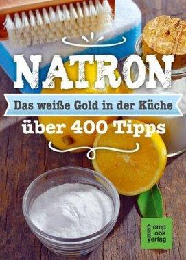 Natron - Das weiße Gold in der Küche