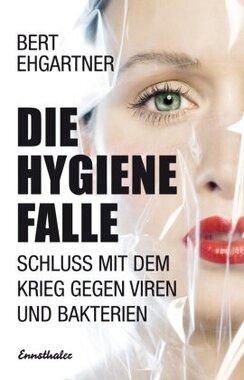 Die Hygienefalle