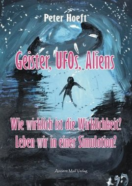 Geister, UFOs, Aliens
