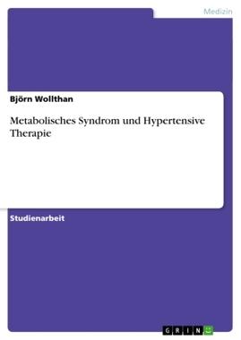 Metabolisches Syndrom und Hypertensive Therapie