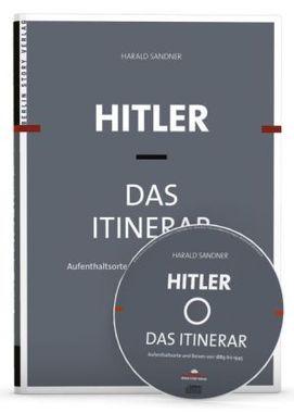 Hitler - Das Itinerar, 4 Bde., m. 1 CD-ROM