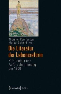 Die Literatur der Lebensreform