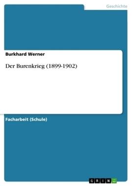 Der Burenkrieg (1899-1902)