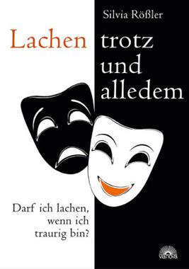 Lachen - trotz und alledem