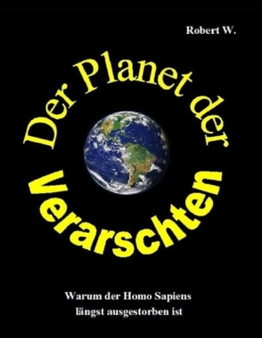 Der Planet der Verarschten