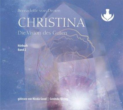 Christina - Die Vision des Guten, 2 MP3-CDs