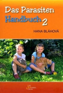 Das Parasiten-Handbuch. Tl.2