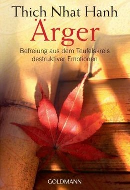 Ärger - Thich Nhat Hanh