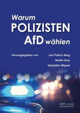Warum Polizisten AfD wählen