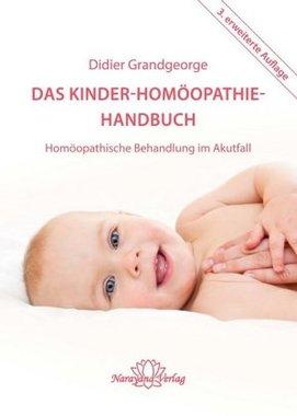 Das Kinder-Homöopathie-Handbuch