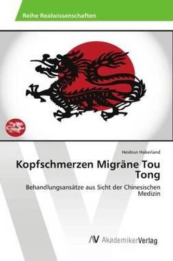 Kopfschmerzen Migräne Tou Tong