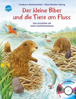Der kleine Biber und die Tiere am Fluss, m. Audio-CD