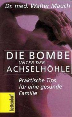Die Bombe unter der Achselhöhle