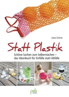 Statt Plastik
