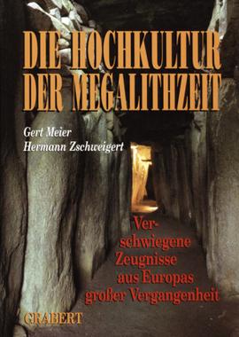 Die Hochkultur der Megalithzeit