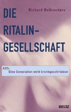 Die Ritalin-Gesellschaft
