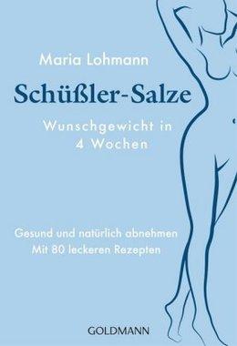 Schüßler-Salze - Wunschgewicht in 4 Wochen