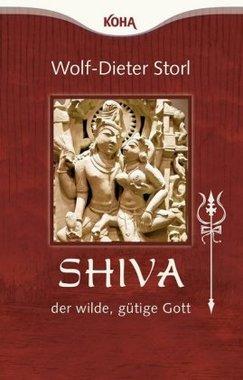 Shiva, der wilde, gütige Gott