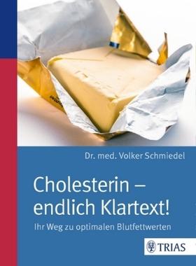 Cholesterin - endlich Klartext!