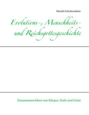 Evolutions-, Menschheits- und Reichsgottesgeschichte