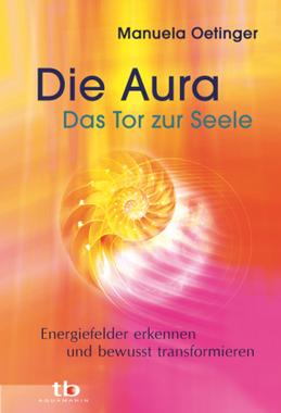 Die Aura, Das Tor zur Seele