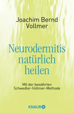 Neurodermitis natürlich heilen